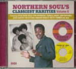Northern Soul's Classiest Rarities Volume 6