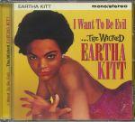 I Want To Be Evil: The Wicked Eartha Kitt