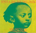 None A Jah Jah Children (remastered)