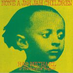 None A Jah Jah Children (remastered)