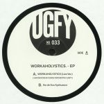Workaholystics EP