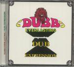 Dubb Everlasting/Dub Expression