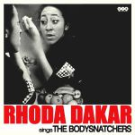 Rhoda Dakar Sings The Bodysnatchers