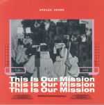 This Is Our Mission