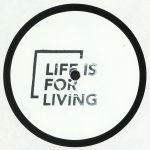 Life Is For Living #2