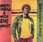 Natty Dread A Weh She Want