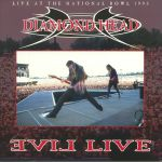 Evil Live: Live At The National Bowl 1993