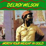 Worth Your Weight In Gold (reissue)