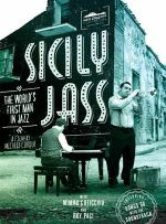 Sicily Jass: The World's First Man In Jazz  (Soundtrack)