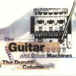 The Guitar & Other Machines