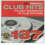 DMC Monthly Club Hits 137: The Next Generation Of Club Anthems! (Strictly DJ Only)