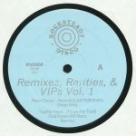 Remixes Rarities & VIPs Vol 1