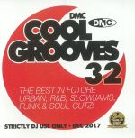 Cool Grooves 32: The Best In Future Urban R&B Slowjams Funk & Soul Cutz! (Strictly DJ Only)