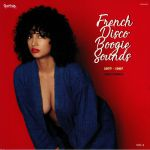 Charles MAURICE/VARIOUS - French Disco Boogie Sounds Vol 3: 1977-1987