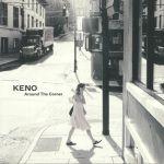 KENO - Around The Corner