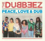 Peace Love & Dub