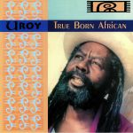 True Born African (reissue)