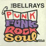 Punk Funk Rock Soul: Vol 2