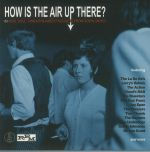 How Is The Air Up There? 80 Mod Soul Rnb & Freakbeat Nuggets From Down Under