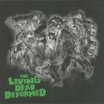 The Living Dead Deformed