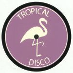 Tropical Disco Edits Vol 2
