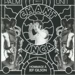 Chant Inca: A Tribute To Jef Gilson