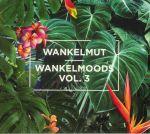 Wankelmoods Vol 3