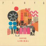 Super Liminal