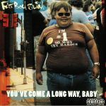 You've Come A Long Way Baby: 20th Anniversary Edition (reissue)