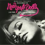 The Return Of The New York Dolls: Live From Royal Festival Hall 2004!