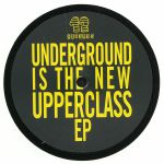 Underground Is The New Upperclass EP