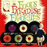 Fools Paradise Favorites: '50s & '60s Bop Slop & Schlock
