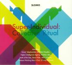 Super Individual: Collective Ritual