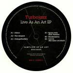 Live As An Art EP