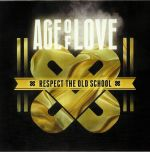 Age Of Love 10: Respect The Old School
