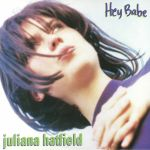 Hey Babe: 25th Anniversary Edition (reissue)