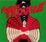 Francis Trouble Vol 1