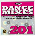 Dance Mixes 201 (Strictly DJ Only)