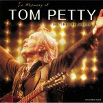 In Memory Of Tom Petty: The Tribute Album