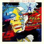 Leeroy KESIAH - Fela Is The Future