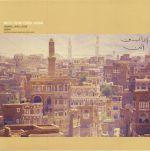 Music From Yemen Arabia: Sanaani Laheji Adeni & Samar