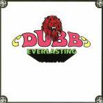 Dub Everlasting (reissue)