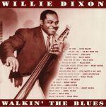 Walkin' The Blues: Deluxe Edition