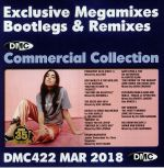 DMC Commercial Collection March 2018: Exclusive Megamixes Bootlegs & Remixes (Strictly DJ Only)