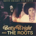 Betty Wright: The Movie (reissue) (Record Store Day 2018)