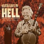 Hillbillies In Hell: Volume 666 (Country Music's Tormented Testament: 1952-1974) (Record Store Day 2018)