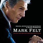 Mark Felt: The Man Who Brought Down The White House  (Soundtrack)