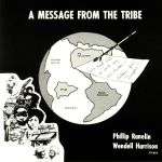A Message From The Tribe (reissue)
