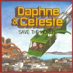 Daphne & Celeste Save The World