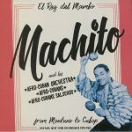 Machito From Montuno To Cubop: Havana-New York Recordings 1939-1962 (Record Store Day 2018)
